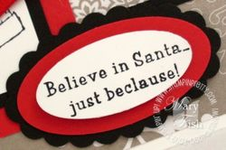 Stampin up just beclause sentiment