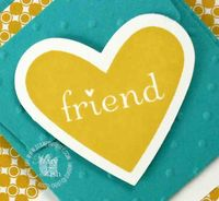 Stampin up i heart hearts friend