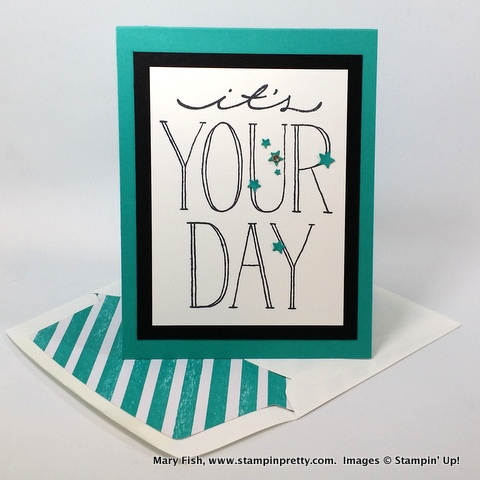 Its Your Day Birthday Card For My Husband Stampin Pretty