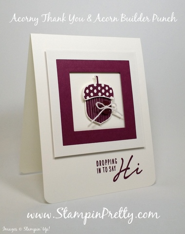 stampin up acorny thank you card acorn builder punch mary fish stampin pretty demonstrator blog