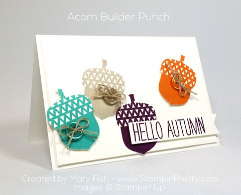 stampin up acorn builder punch autumn hello card mary fish