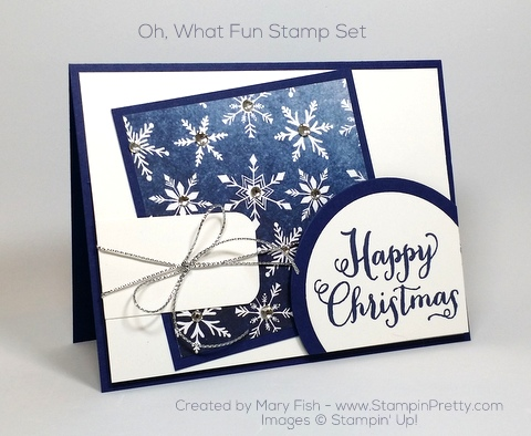 Stampin Up Oh What Fun Christmas Card Idea Mary Fish