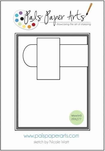 Pals Paper Arts Sketch Challenge PPA277