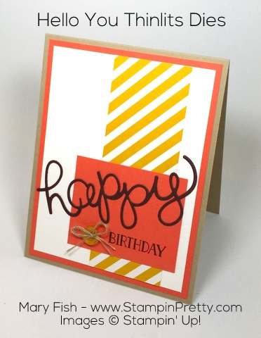 Stampin Up Hello You Thinlits Dies Birthday Card by Mary Fish Pinterest