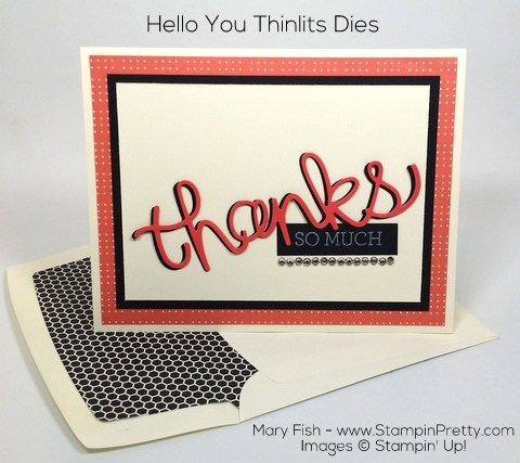 StampinUp Thank You Card Hello You Thinlits Dies By Mary Fish Pinterest