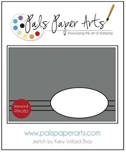 Pals Paper Arts Sketch Challenge PPA280