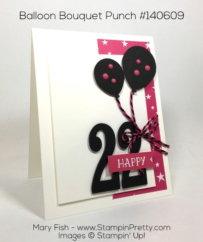 Stampin Up Balloon Builder Punch Birthday Card Idea By Mary Fish Pinterest
