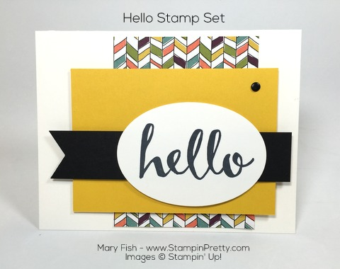 Stampin Up Hello Card Idea By Mary Fish Pinterest