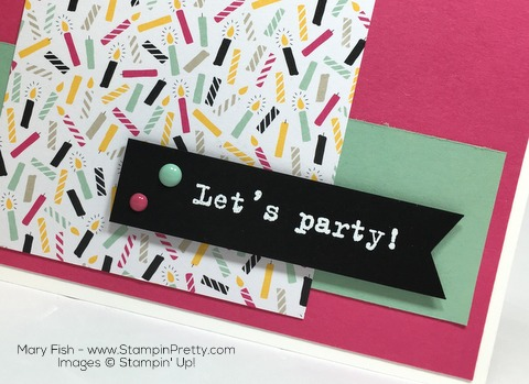 Stampin Up Party with Cake Party Pop-Up Thinlits Dies Birthday Card By Mary Fish Close Up