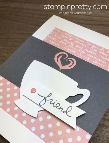 Stampin Up Cups & Kettle Friend Card - Mary Fish StampinUp