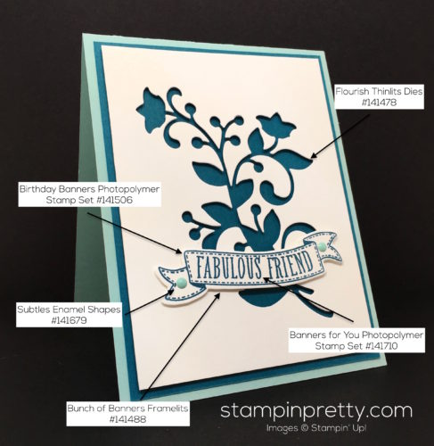 Stampin Up Flourish Thinlits Dies & Bunch of Banners Framelits Dies Friend Card Idea - Mary Fish Stampin Pretty Supply List