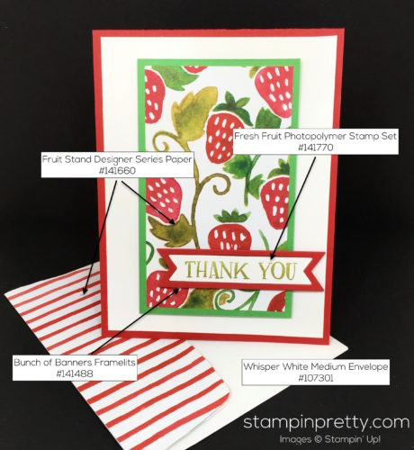 Stampin Up Fresh Fruit Stand Thank You Card Idea - Mary Fish StampinUp Supply List