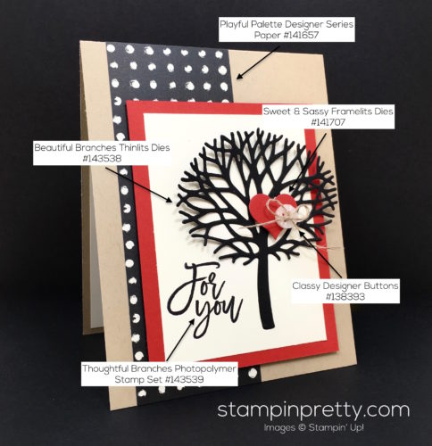 Stampin Up Thoughtful Beautiful Branches Love Card Idea - Mary Fish StampinUp Supply List