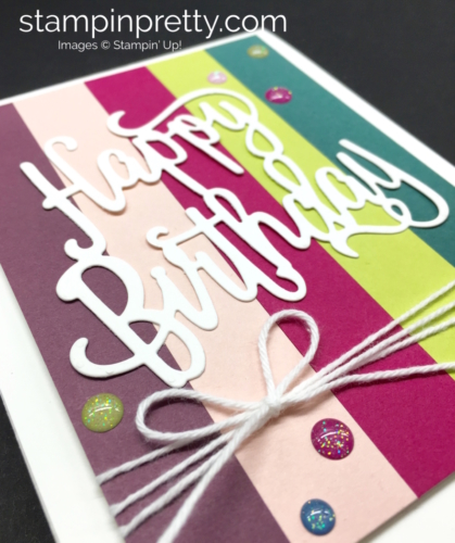 Stampin Up Happy Birthday Thinlit Die Card Ideas - Mary Fish StampinUp