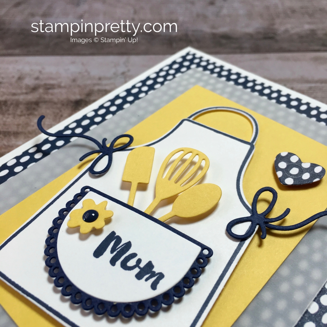 Mother's Day Card using Stampin Up Apron of Love Idea - Mary Fish StampinUp