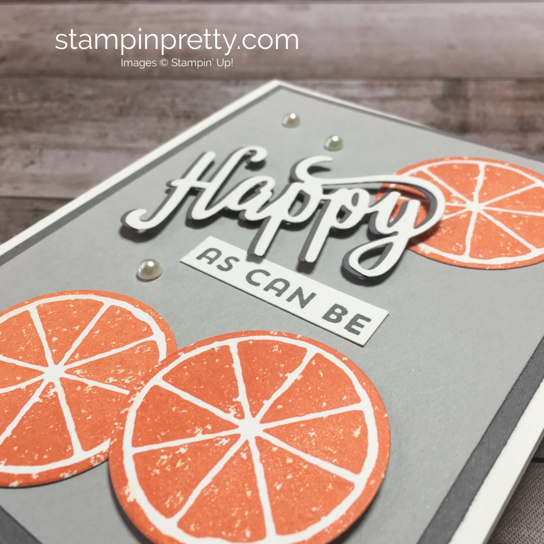Create a simple birthday card with oranges using Stampin Up Lemon Zest - Mary Fish StampinUp Ideas