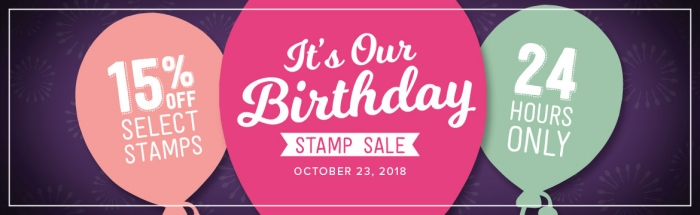 It's Our Birthday 24 Hour Flash Stamp Sale. Save 15% on Select Stamps