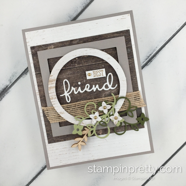 Learn how to create this friend card using the Well Said Bundle by Stampin' Up! Card created by Mary Fish, Stampin' Pretty