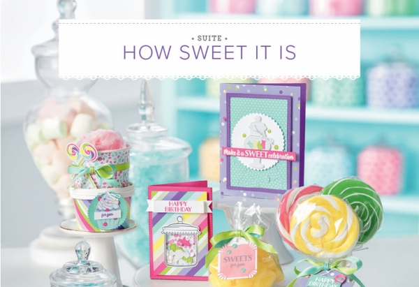 How Sweet It Is Product Suite by Stampin' Up!