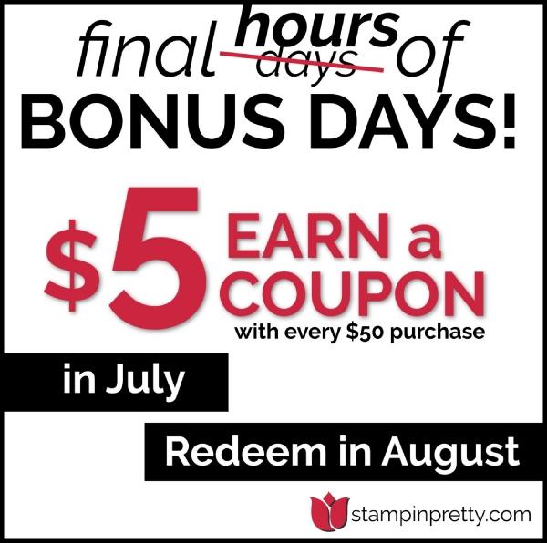 Bonus Days Coupon Final Hours