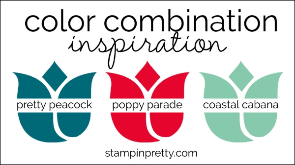 Color Combinations Pretty Peacock, Poppy Parade, Coastal Cabana