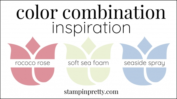 Color Combinations Rococo Rose, Soft Sea Foam, Seaside Spray