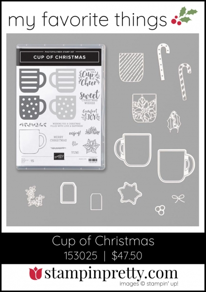 Mary Fish, Stampin' Pretty My Favorite Things 2019 Stampin' Up! Holiday Catalog - Cup of Christmas Bundle
