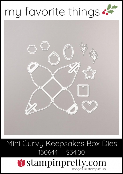 Mary Fish, Stampin' Pretty My Favorite Things 2019 Stampin' Up! Holiday Catalog - Mini Curvy Keepsake Box Die