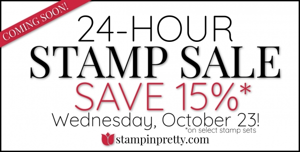 24 Hour Stamp Sale COMING SOON