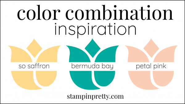 Color Combinations Bermuda Bay, So Saffron, Petal Pink