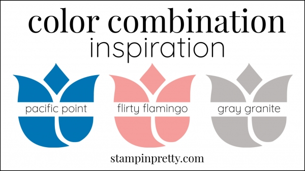 Color Combinations Pacific Point, Flirty Flamingo, Gray Granite