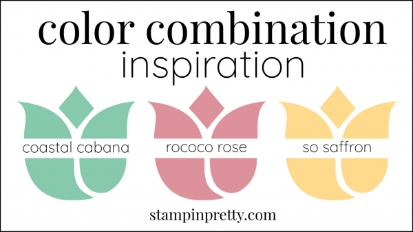 Color Combinations Rococo Rose, Coastal Cabana, So Saffron