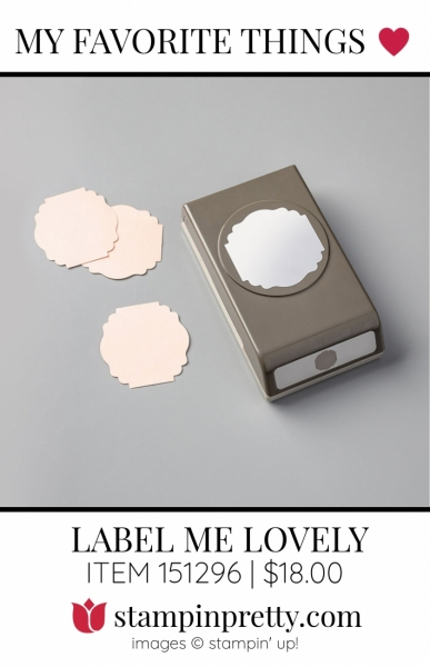 My Favorite Things Label Me Lovely Punch