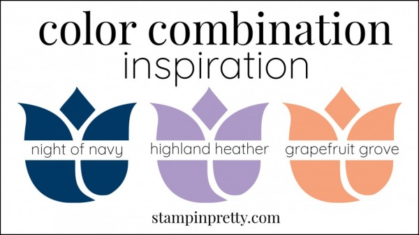 Color Combinations Night of Navy, Highland Heather, Grapefruit Grove
