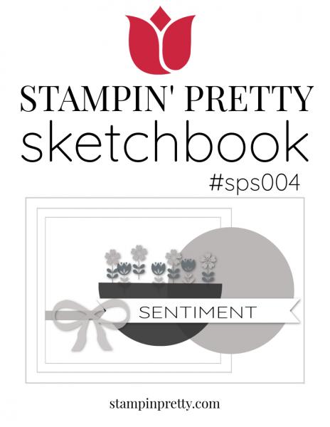 Stampin' Pretty Sketchbook #sps004