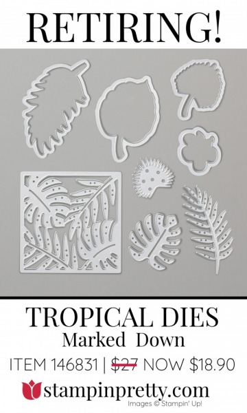 Tropical Dies Retiring 146831 - Marked Down $18.90 - Stampin' Up!