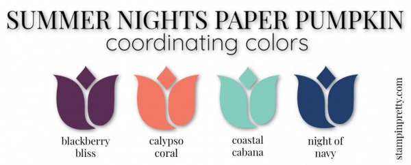 Coordinating Colors - Summer Nights Paper Pumpkin July Kit