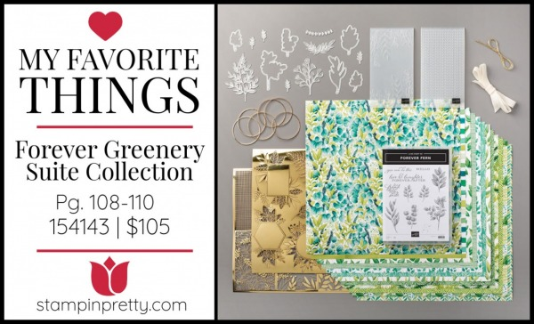 My Favorite Things -Forever Greenery Suite 154143 - Mary Fish, Stampin' Pretty