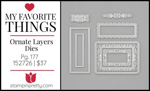 My Favorite Things - Ornate Layers dies