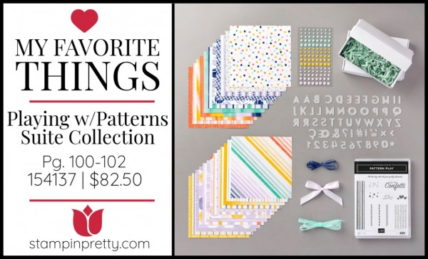 My Favorite Things - Playing with Patterns Suite