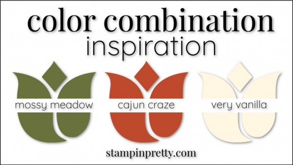 Color Combinations Cajun Craze, Mossy Meadow, Very Vanilla