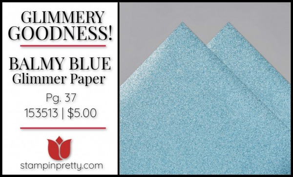 Balmy Blue Glimmer Paper from Stampin' Up! 153513 $5.00