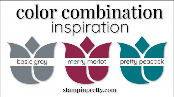 Color Combinations Basic Gray, Merry Merlot, Pretty Peacock