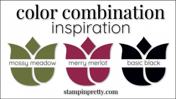 Color Combinations Mossy Meadow, Merry Merlot, Basic Black