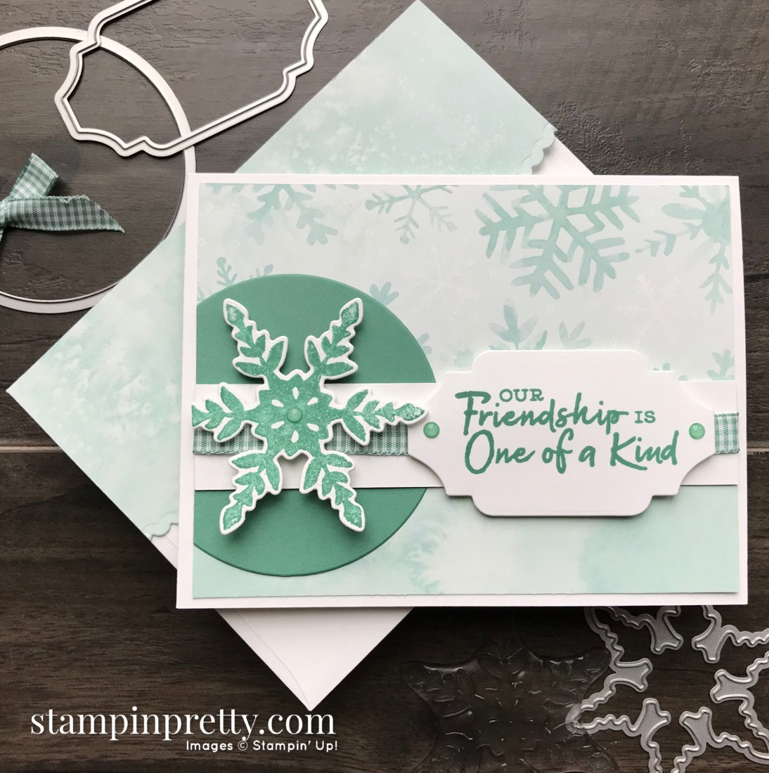 Friendship is One of a Kind with Snowflake Wishes Bundle by Stampin' Up! Card by Mary Fish, Stampin' Pretty