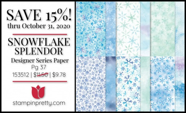 Snowflake Splendor DSP $11.50 On Sale Through October 31