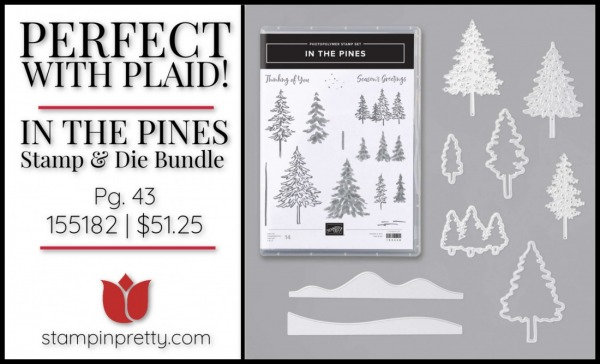 In the Pines Stamp & Dies Bundle from Stampin' Up! 155182 $51.25