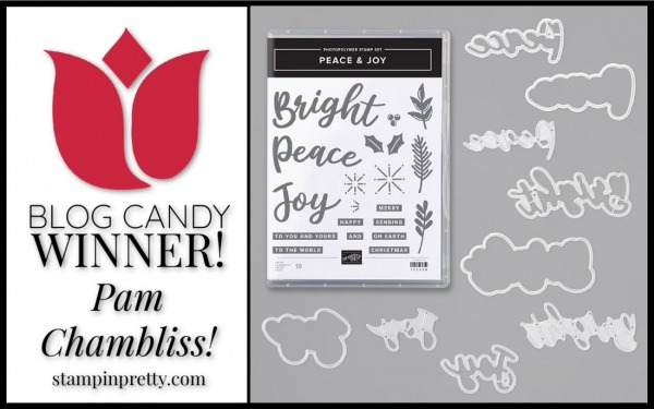Peace & Joy Blog Candy Winner - Mary Fish, Stampin' Pretty