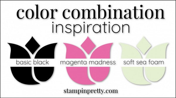 Stampin' Up! Color Combinations by Stampin' Pretty Magenta Madness, Basic Black, Soft Sea Foam