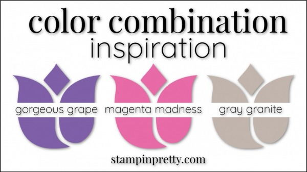 Stampin' Up! Color Combinations by Stampin' Pretty Color Combinations Magenta Madness, Gorgeous Grape, Gray Granite